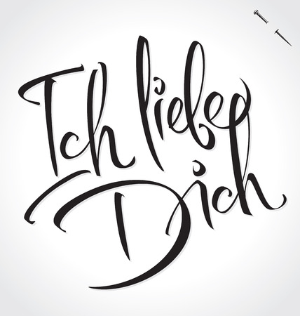 Liebe: ICH LIEBE DICH (I Love You in German) original custom hand lettering -- handmade calligraphy, vector (eps8); background overlay for romantic cards or party invitations for Valentines Day or wedding;