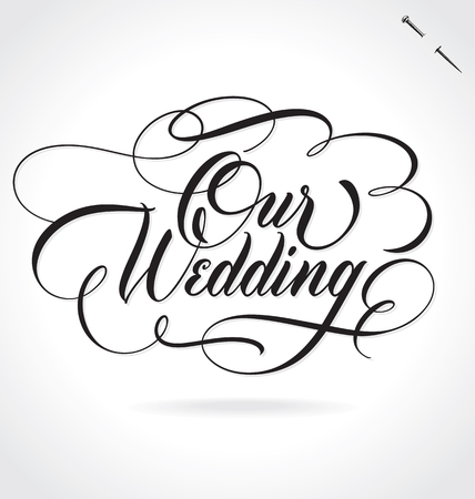 OUR WEDDING lettering Ilustracja