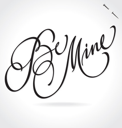 typography signature: BE MINE hand lettering