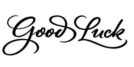 GOOD LUCK hand lettering, vector illustration. Hand drawn lettering card background. Modern handmade calligraphy. Hand drawn lettering element for your design. Illustration