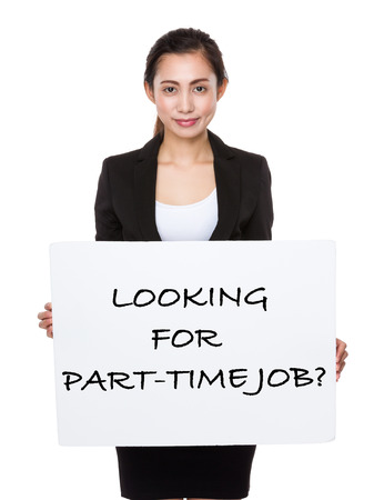 looking for job: Asian businesswoman showing a poster showing with looking for part-time job phrases