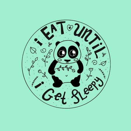 Panda circle composition with doodles. I eat until i get sleepy funny quote Ilustração