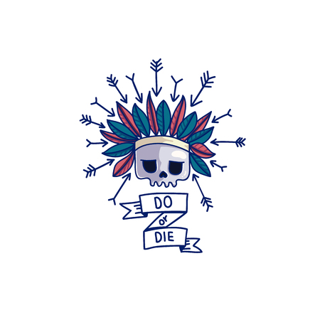 Do or die skull sticker with indian headdress and arrows. With ribbon and hand drawn lettering Do or die. Old school vector illustration Ilustração