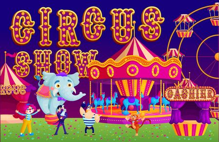 Traditional night circus show flat vector illustration. Festival with trained animals and carnival rides. Clown, magician, strongman.