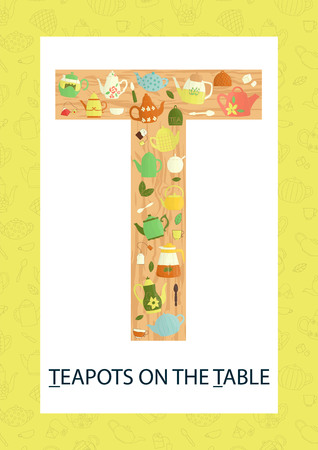 Colorful alphabet letter T. Phonics flashcard. Cute letter T for teaching reading with cartoon style teapots on the table. Ilustração