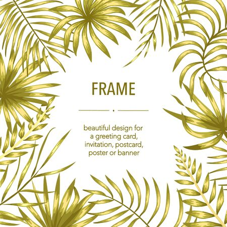 Vector frame template with golden tropical leaves and flowers with white place for text. Square layout card with place for text. Autumn design for invitation, wedding,  party,  promo events.