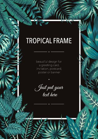 Vector frame template with tropical emerald green leaves on black background. Vertical layout card with place for text. Spring or summer design for invitation, wedding, party, promo events.