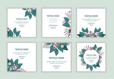 Set of square tropical frame templates with leaves and flowers. Collection of exotic card design with place for text. Spring or summer design for invitation, wedding, party, promo events.  Иллюстрация