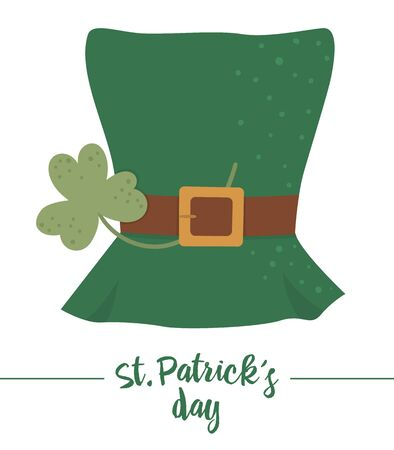 Vector flat funny green leprechaun's hat with brown belt and shamrock leaf. Cute St. Patrick's Day illustration. National Irish holiday icon isolated on white background.