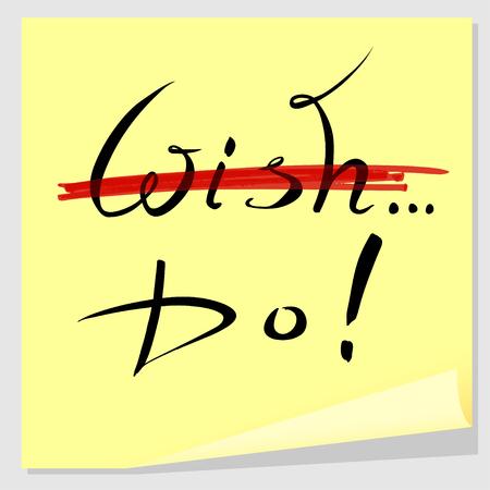 motivating: The motivating inscription on a yellow sticker, handwriting.