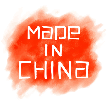 made in china: Made in China. hand drawn lettering on watercolor background