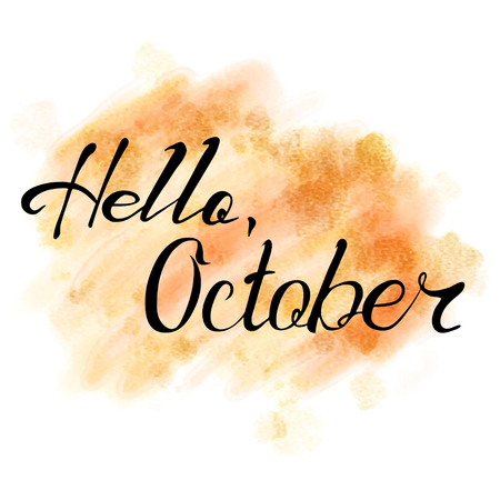 Hallo Oktober. Hand gezeichnet Schriftzug auf Aquarell Hintergrund.