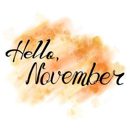 november: Hello November. hand drawn lettering on watercolor background.