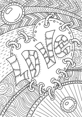wedding love: romantic pattern with text love and heart. Coloring book page for adult. Illustration