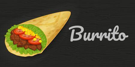 Tasty burrito on wood black background. Horizontal flyer. Object for packaging, advertisements, menu. Vector illustration. Fast food. Cartoon style. Vector Illustration