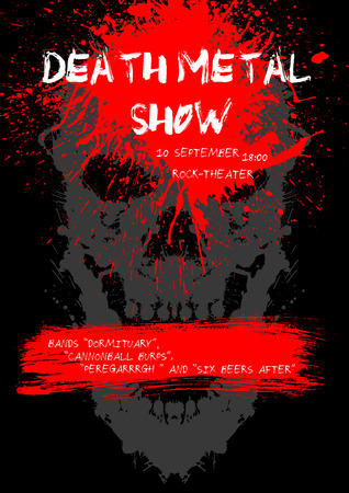 horror: Death Metal show poster with blood blots and skull. Scary and creepy cover. Grunge design. Illustration