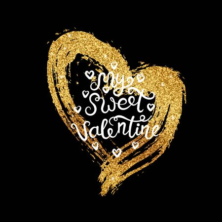 Valentine card with golden glitter heart and handwritten calligraphy quote - My sweet Valentine. Concept for poster, banner or invitation for All Lovers Day with lettering. Vector illustration. 向量圖像