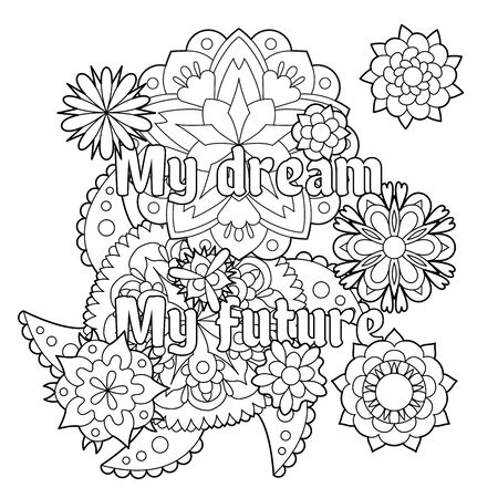 Vector coloring book for adults with inspiring quote and mandala flowers in the zentangle style with editable line 向量圖像