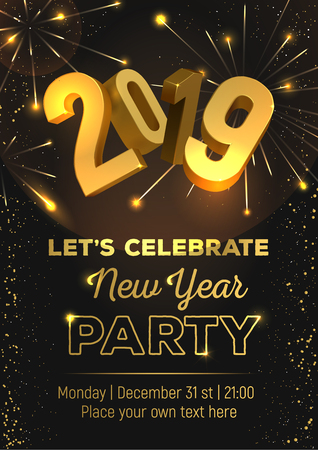 New Year Party 2019. Poster, flyer, banner or invitation template. Gold glitter, confetti, sparkles and fireworks on a dark background. 3d figures 2019. Illustration