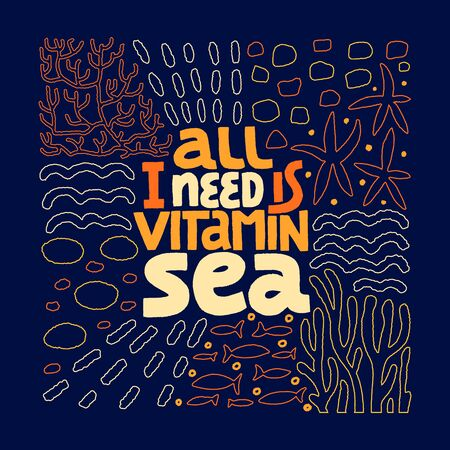 All I Need Is Vitamin Sea Иллюстрация