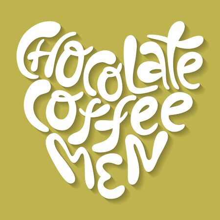 Chocolate coffee men- hand drawn lettering.