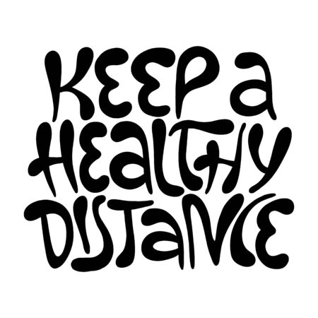 Keep healthy distance- hand drawn lettering Иллюстрация