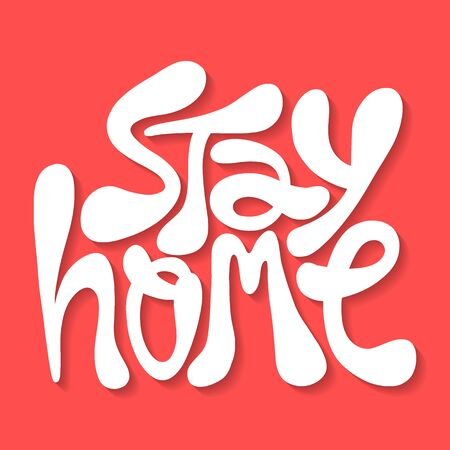 Stay home- hand drawn lettering
