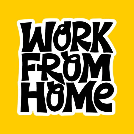 Hand-drawn lettering quote. Work from home. Иллюстрация