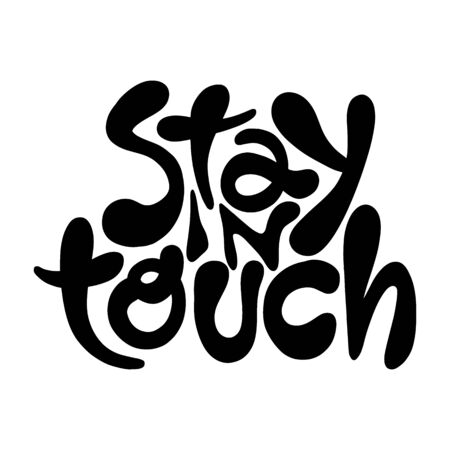 Stay in touch- hand drawn lettering Иллюстрация