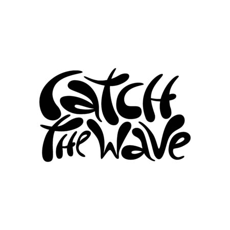 Catch the wave - hand drawn lettering Иллюстрация