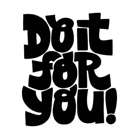 Do it for you motivational lettering Иллюстрация
