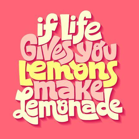 If life gives you lemons make a lemonade Иллюстрация