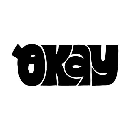 Okay positive hand drawn lettering