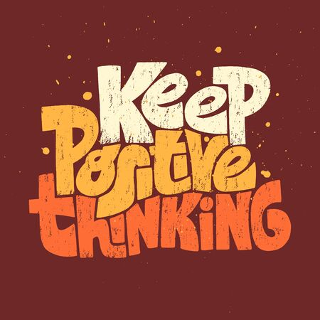 Keep Positive Thinking motivational lettering Иллюстрация