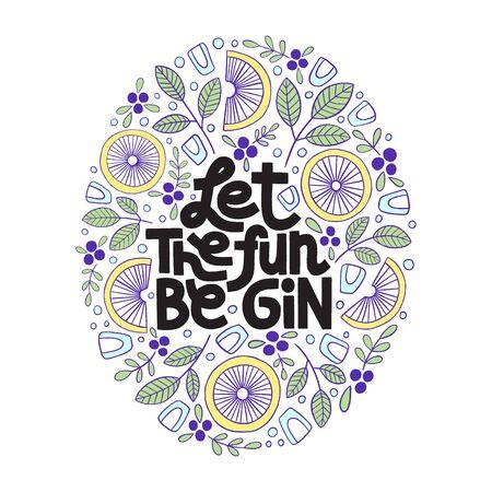 Let the fun be gin Иллюстрация
