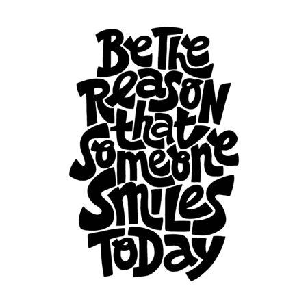 Be the reason that someone smiles today Vektorgrafik