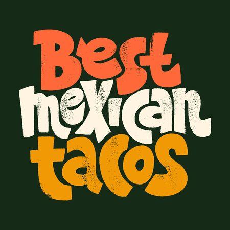 Best mexican tacos Vectores