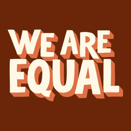 We are equal hand-drawn lettering quote
