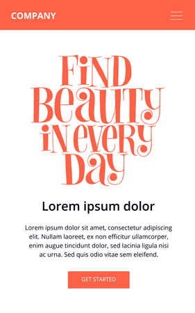 Find beauty in every day. Hand-drawn lettering quote for Wellness center. Wisdom for landing pages, web design element. Vector lettering for web email promotions and landing pages. Vertical template. Illusztráció
