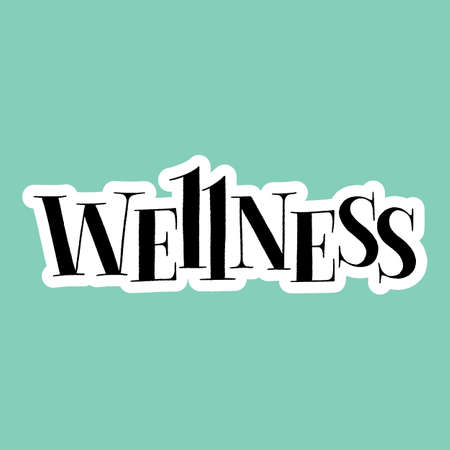 Wellness. Hand-drawn lettering quote for Wellness center and SPA. Vector sticker template. Slogan for merchandise, social media, email promotions, packaging, print, landing pages, web design element