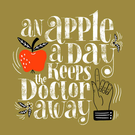 An apple a day keeps the doctor away. Hand-drawn lettering quote for a healthy life. Wisdom for merchandise, social media, web design elements. Vector white lettering isolated on background.