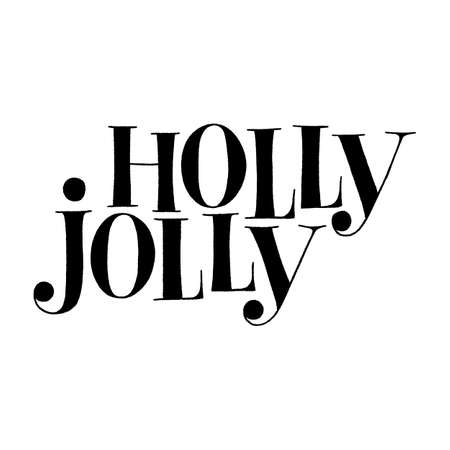 Holly Jolly hand-drawn lettering quote for Christmas time. Text for social media, print, t-shirt, card, poster, promotional gift, landing page, web design elements. Vector illustration