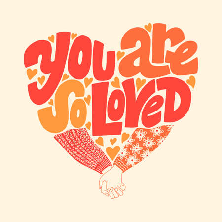 You are so loved hand-drawn lettering typography. Quote about love for Valentines day and wedding. Text for social media, print, t-shirt, card, poster, gift, landing page, web design elements.