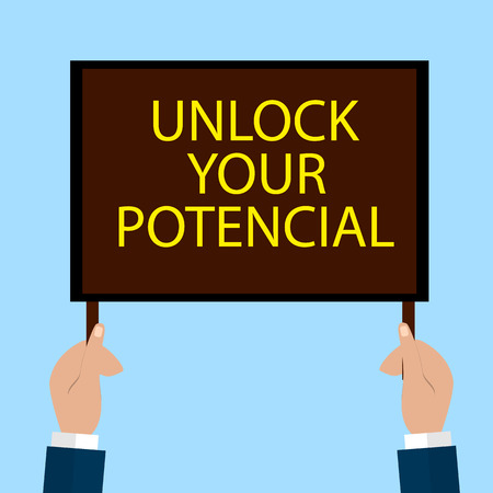 communication cartoon: Hands Holding a Sign with the Word unlock your potential. Flat Vector Illustration