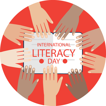 Colorful poster for International literacy day. Many hands  on the background. Fat Vecor Illustration. Illustration