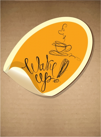 wake up: Label with coffee cup icon and hand drawn calligraphic text - wake up. Illustration