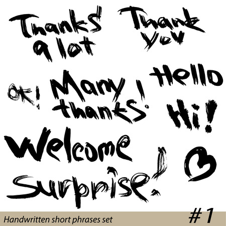 phrases: Set of Hand written short phrases HELLO, THANK YOU, WELCOME, etc. in grunge style. Illustration