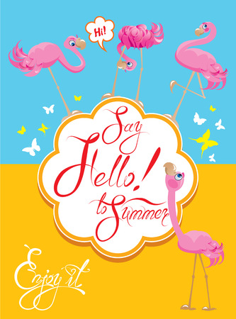 say hello: Funny Card with pink flamingos on light blue and yellow background. Round frame with calligraphic words Say Hello to Summer! Enjoy it! Illustration