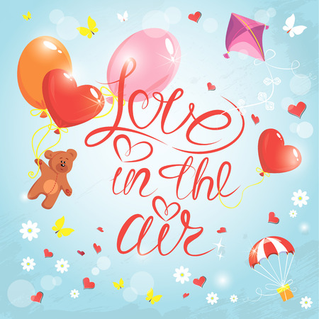 symbol decorative: Holiday card with hearts, butterflies, flowers,  balloons, kite, parachute and teddy bear on sky blue background with clouds. Hand written calligraphic text Love in the air, Valentines day design.
