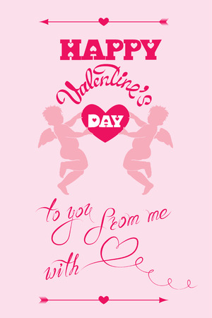 valentine cherub: Holiday card with cute angels and heart on pink background. calligraphic text Happy Valentines Day, to you from me with love.